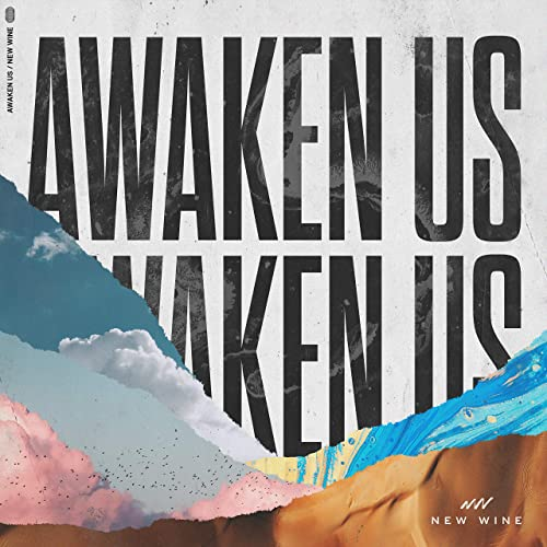 New Wine - Awaken Us (2021)
