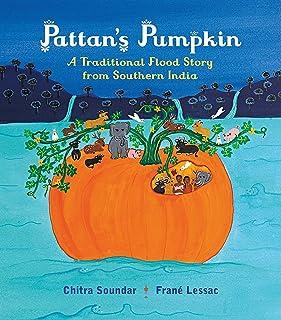Pattan's Pumpkin: An Indian Flood Story