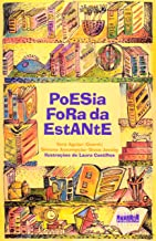 Poesia Fora da Estante - Volume 1