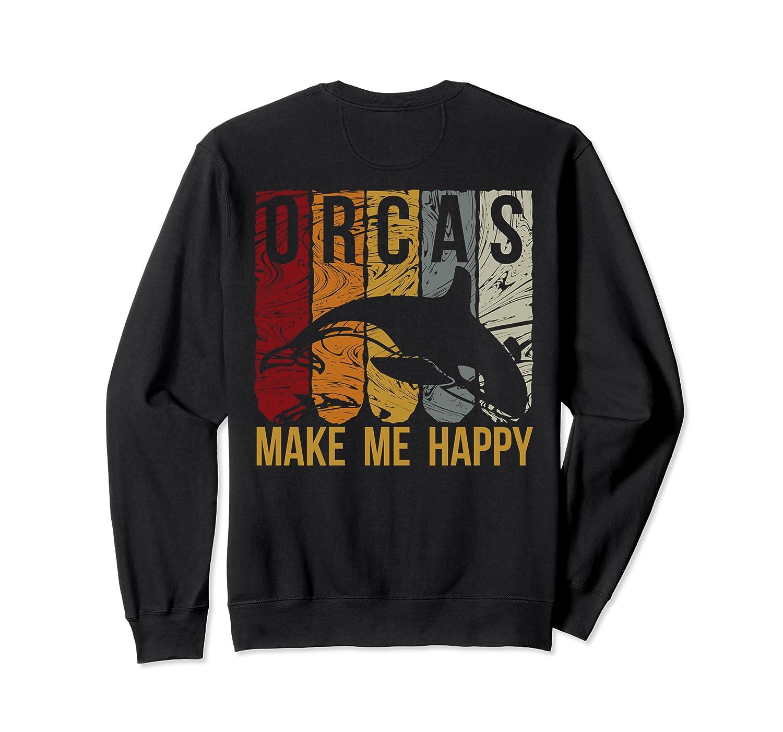 Orcas Make Me Happy Retro Love Killer Whale Orca Sweatshirt