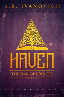 Haven (The War of Princes, Book 1)