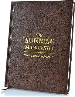 The Sunrise Manifesto Guided Morning Journal - 16 Week Gratitude Journal and Minimalist Productivity Planner