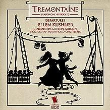 Tremontaine: Season One, Episode 13: Departures