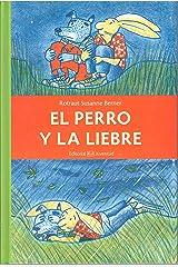 El perro y la liebre (Spanish Edition) Hardcover