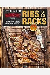 Ribs & Racks: Raichlens beste Rippchen-Rezepte (German Edition) Kindle Edition