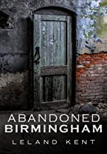 Abandoned Birmingham (America Through Time)
