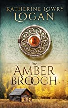 The Amber Brooch: Time Travel Romance (The Celtic Brooch Book 8)