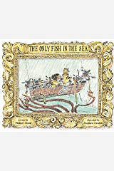 The Only Fish in the Sea Kindle Edition