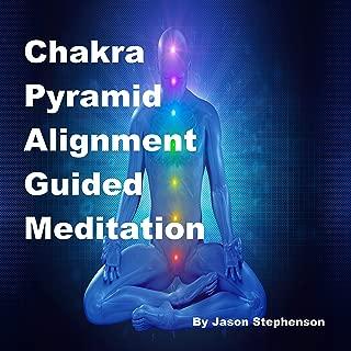Chakra Pyramid Alignment Guided Meditation