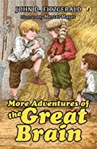 More Adventures of the Great Brain (Great Brain, Book 2)