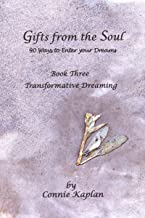 Gifts from the Soul: 90 Ways to Enter Your Dreams: Book 3—Telepathic Dreaming