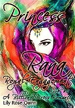 Royal Engagement: Princess Rana (A BillionHeiress Romance Book 1)