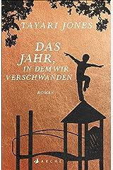 Das Jahr, in dem wir verschwanden (German Edition) Kindle Edition