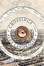 Crossings: A Novel