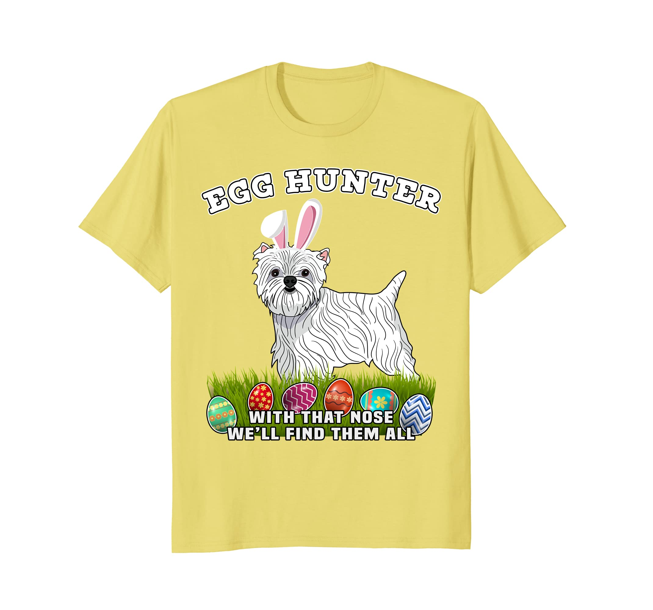 Easter Egg Hunting Dog West Highland White Terrier T Shirt-AZP