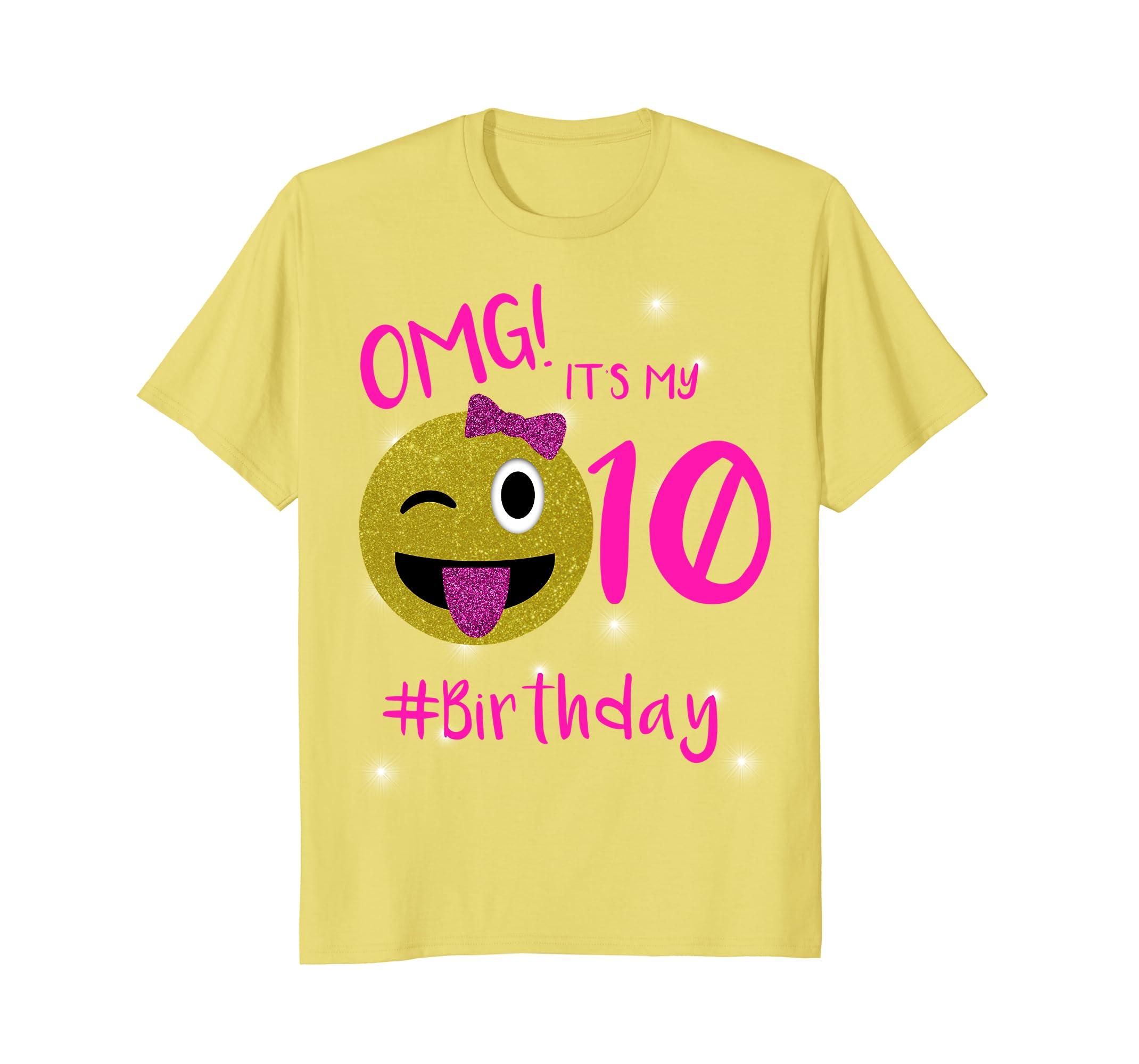 Emoji Shirt For Birthday Girls OMG Its My 10th Prm