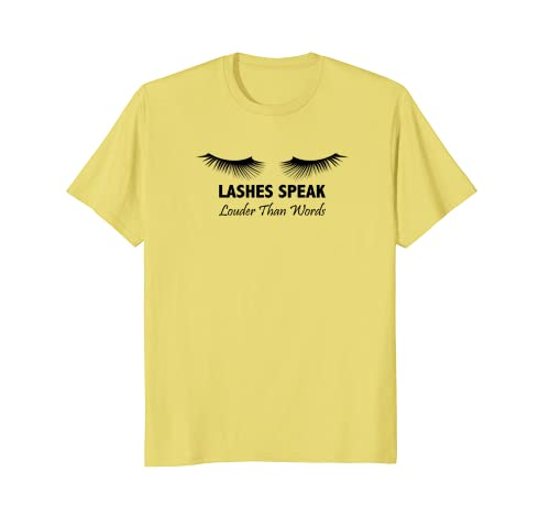 Amazon.com: Womens Lashes Speak Louder than Words Lash Artist T-Shirt: Clothing