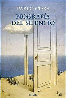 Biografía del silencio: Breve ensayo sobre meditación (