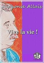Vive la vie ! (French Edition)