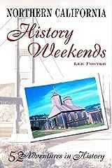 Northern California History Weekends Paperback