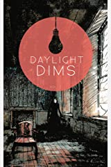 Daylight Dims: Volume Two Kindle Edition