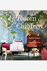 Room for Children: Stylish Spaces for Sleep and Play Hardcover
