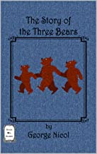 The Story of the Three Bears (Savage Owl Classics Book 2)