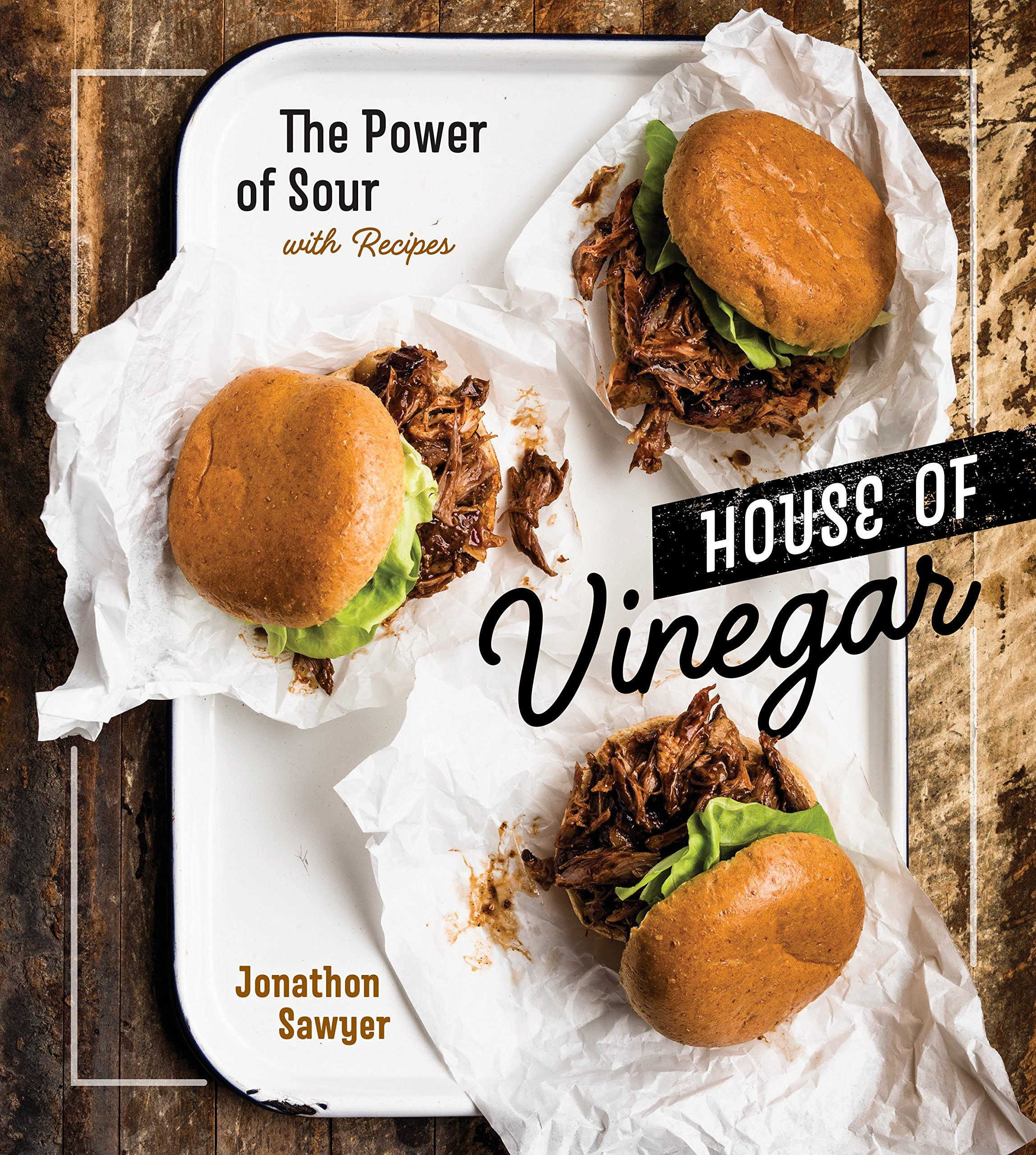 Image OfHouse Of Vinegar: The Power Of Sour, With Recipes A Cookbook