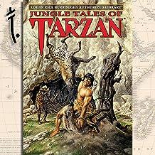 Jungle Tales of Tarzan: Tarzan: Authorized Editions, Book 6