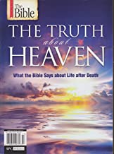 The Bible The Truth About Heaven Magazine What the Bible Says About Life After Death