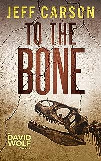 To the Bone (David Wolf Book 7)