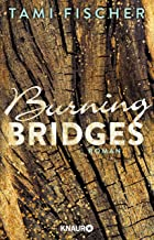 Burning Bridges: Roman (Fletcher University 1) (German Edition)