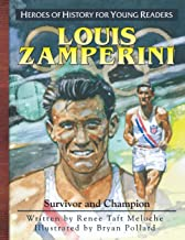Louis Zamperini: Survivor and Champion (Heroes of History for Young Readers)
