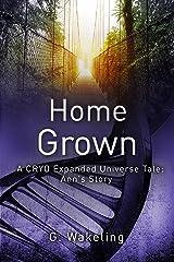 Home Grown (CRYO Expanded Universe) Kindle Edition