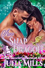 Aww Snap, Dragon: Finder of Fated Love Story Kindle Edition
