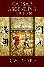 Caesar Ascending-The Han