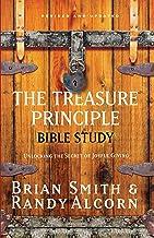 The Treasure Principle Bible Study: Unlocking the Secret of Joyful Giving