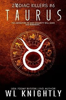 Taurus (Zodiac Killers Book 6)