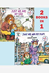 Just Me and My Mom/Just Me and My Dad (Little Critter) (Pictureback(R)) Paperback