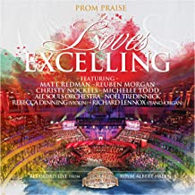 Loves Excelling Prom Praise [Live From Royal Albert Hall]