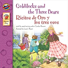 Goldilocks and the Three Bears | Ricitos de Oro y los tres ojos (Keepsake Stories, Bilingual): Ricitos de Oro y los tres osos