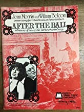 AFTER THE BALL - A TREASURY OF TURN-OF-THE-CENTURY POPULAR SONGS - vinyl lp. AFTER THE BALL - GOOD BY, MY LADY LOVE - A BIRD IN A GILDED CAGE - UNDER THE BAMBOO TREE, AND OTHERS.