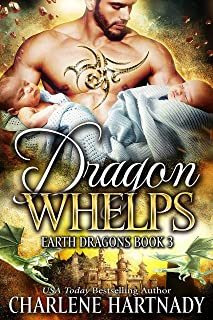 Dragon Whelps (Earth Dragons Book 3)