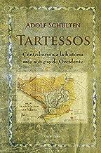 Tartessos: Contribución a la historia más antigua de Occidente