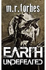 Earth Undefeated (Forgotten Earth Book 4) Kindle Edition