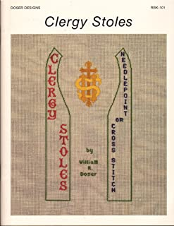 Clergy Stoles: Needlepoint or Cross-Stitch