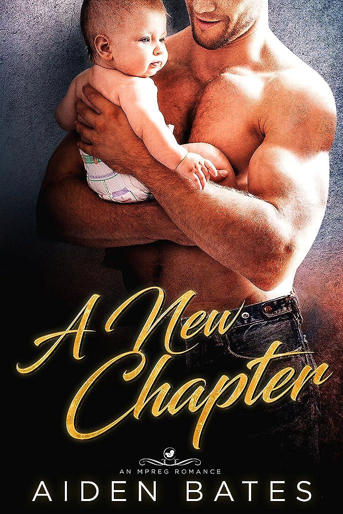 ビザ埋めるテロリストA New Chapter: An Mpreg Romance (Prelude To Love Book 1) (English Edition)