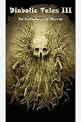 Diabolic Tales III Kindle Edition