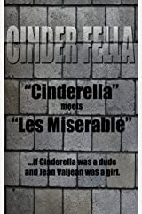 Cinder Fella: The 20-Minute Prince Kindle Edition