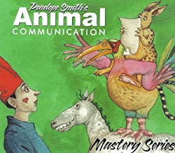 Animal Communication Mastery Series